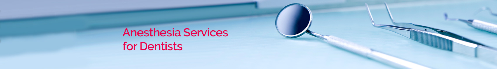 Dental Anesthesia Services
